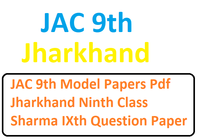 JAC 9th Model Papers Pdf  2020 Sharma IXth Question Paper 2020