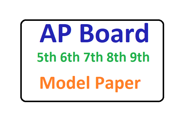 AP 5th 6th 7th 8th 9th Model Paper 2020