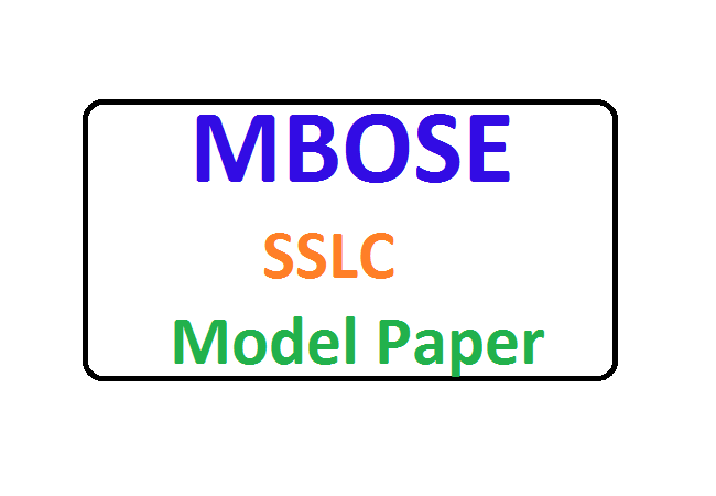 MBOSE SSLC Model Paper