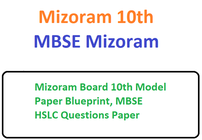 Mizoram Board 10th Model Paper 2020 Blueprint, MBSE HSLC Questions Paper 2020