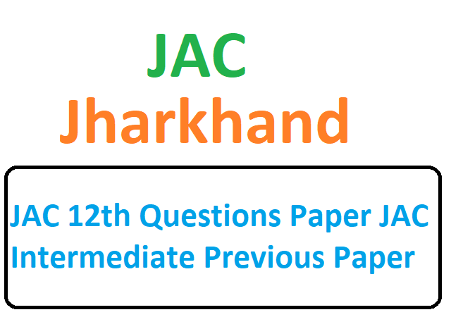 JAC 12th Questions Paper JAC Intermediate Previous Paper