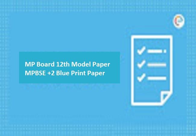 MP Board 12th Model Paper MPBSE +2 Blue Print Paper