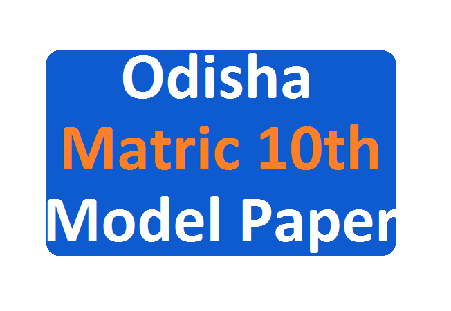 Odisha 10th Model Paper 2020 Blueprint BSE Odisha HSC Important Question 2020