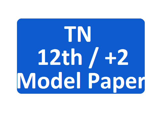 TN 12th +2 Model Paper 2020 Tamil Nadu HSC 12th Sample Question Paper
