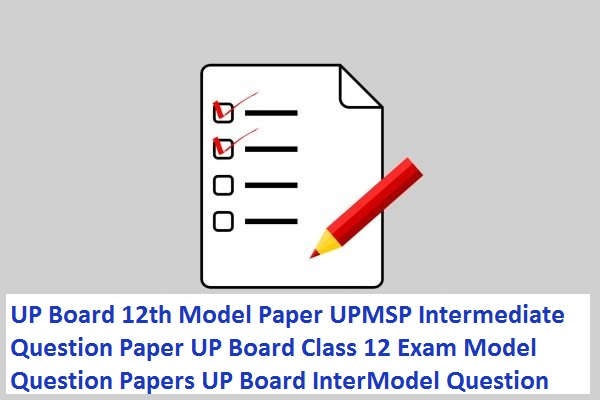 UP Board 12th Model Paper