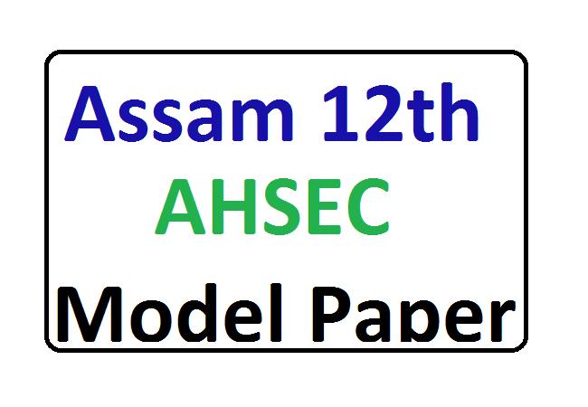 Assam 12th Model Paper 2020