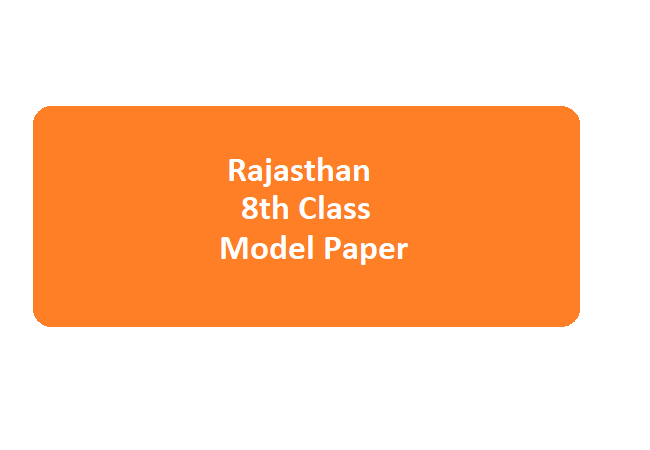 Raj VIIIth Model Paper 2020 Raj Board 8th Question Paper with Answers