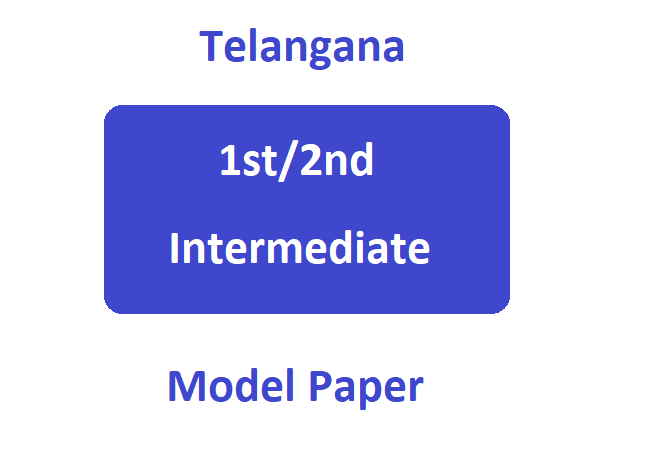 TS Intermediate Model Paper 2020 TS 12th Class Guess Questions Paper