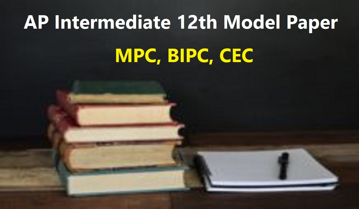 AP Intermediate 12th Model Paper 2020 MPC, BIPC, CEC