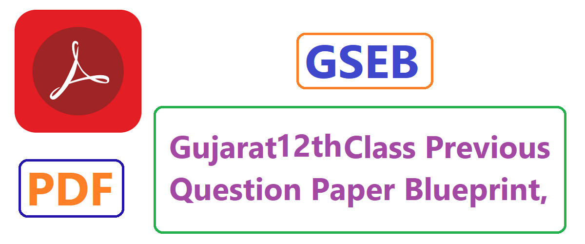 GSEB 12th STD Blue Print Sample Paper 2020