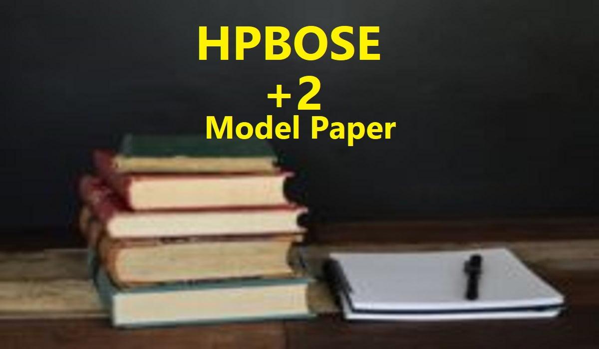 HP Board 12th Model Paper 2020 HPBOSE +2 Sample Paper 2020