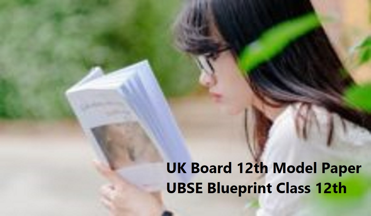 UK Board 12th Model Paper 2020 UBSE Blueprint 2020 Class 12th