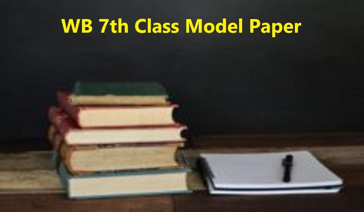 WB 7th Class Model Paper
