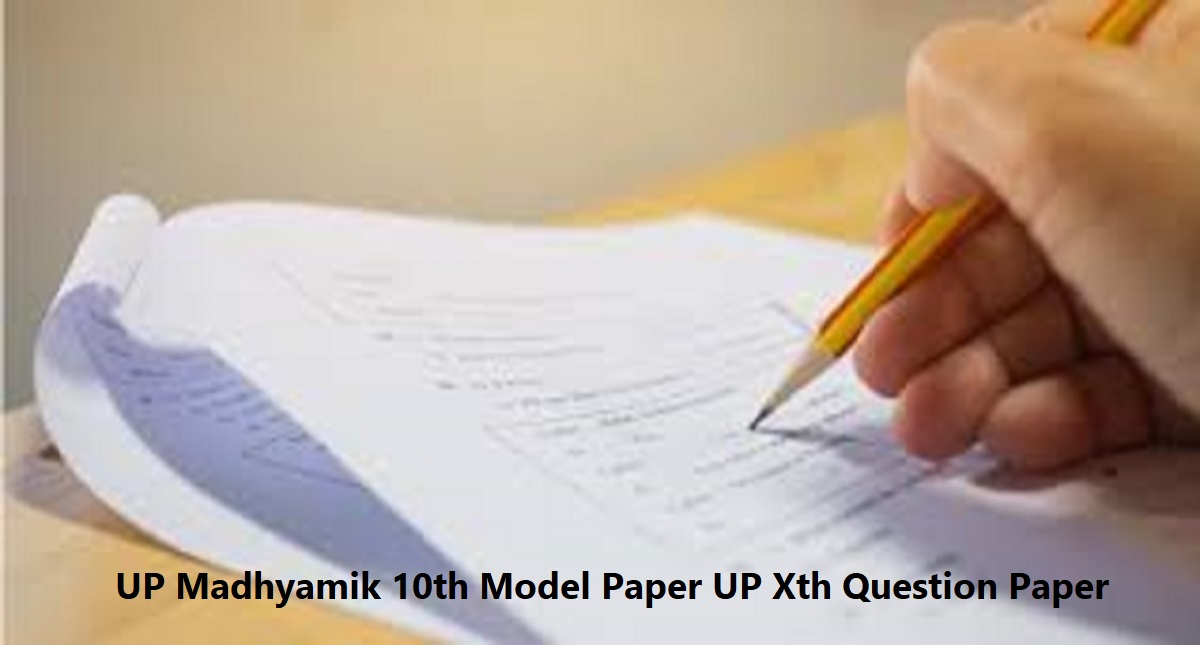 UP Madhyamik 10th Model Paper 2020 UP Xth Question Paper 2020